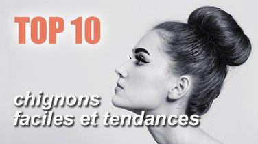 Top 10 Des Chignons Tendances Et Faciles A Faire Soi Meme Top
