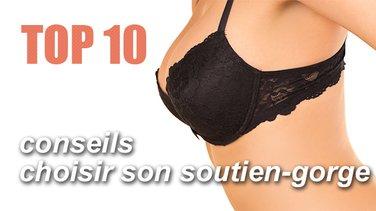 Top 10 des conseils pour bien choisir et porter son soutien-gorge ... 07d1d9293f9